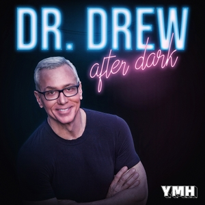 Dr. Drew After Dark by YMH Studios