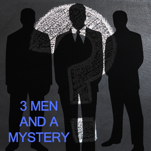 3 Men And A Mystery by AbJack Entertainment