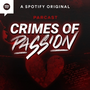 Crimes of Passion by Parcast Network