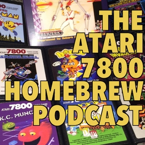 The Atari 7800 Homebrew Podcast by Janitor Sean