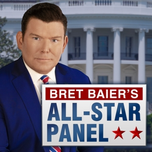 Bret Baier's All-Star Panel by FOX News Radio
