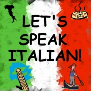 Let's Speak Italian! by Learn to speak Italian in just minutes a day.