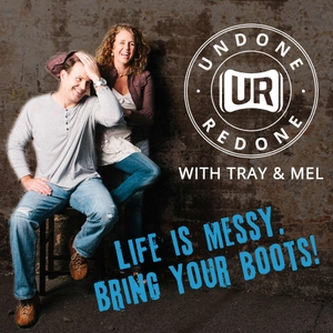 Undone Redone by Tray and Mel interview Philip Yancey, Randy Alcorn, Steve Brown, Dan Allend