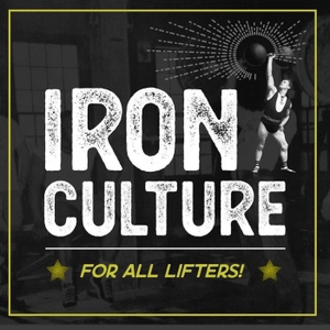 Iron Culture by Eric Helms & Omar Isuf