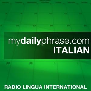 My Daily Phrase Italian by network@radiolingua.com