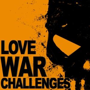 Love War Challenges by Love War Challenges