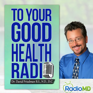 To Your Good Health Radio by RadioMD