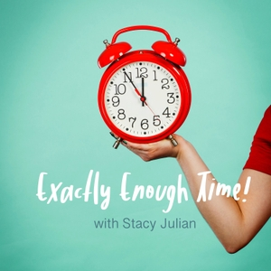 Exactly Enough Time by Stacy Julian