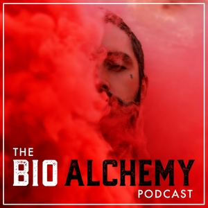 Bio Alchemy: The Daily Biohacking Podcast by Leon The Alchemist: Biohacking, Longevity, Ancestral Health, and Herbal Medicine Geek
