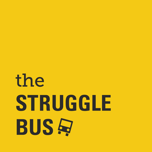 The Struggle Bus: Self-Care, Mental Health, and Other Hilarious Stuff by Sally Tamarkin and Katharine Heller