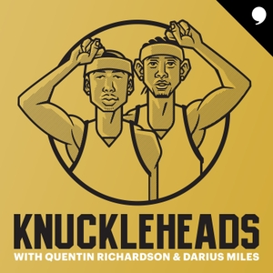 Knuckleheads with Quentin Richardson & Darius Miles by The Players' Tribune
