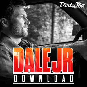 The Dale Jr. Download - Dirty Mo Media