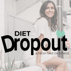 Diet Dropout - A Fresh Take On Fitness by Felicia Romero