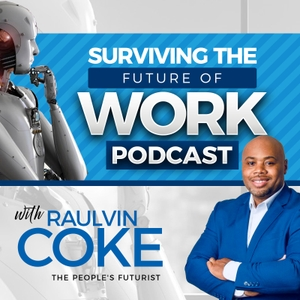 Surviving The Future of Work by Raulvin Coke