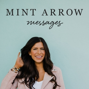 Mint Arrow Messages by Corrine Stokoe