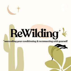 ReWilding by Ella Grace Denton
