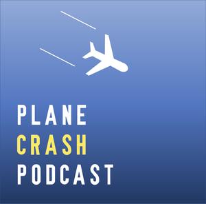 Plane Crash Podcast by Michael Bauer