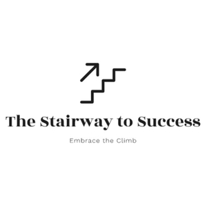 The Stairway to Success by The Stairway To Success