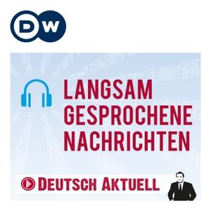 Langsam gesprochene Nachrichten | Deutsch lernen | Deutsche Welle by DW.COM | Deutsche Welle