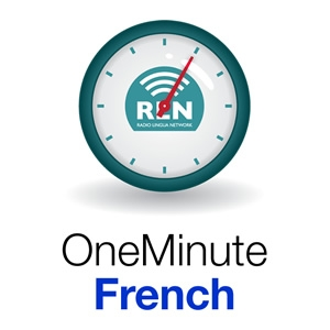 One Minute French by Radio Lingua Network
