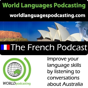 French Podcast - Improve your French language skills by listening to conversations about Australian culture by World Languages Podcasting