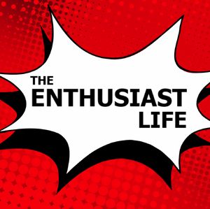 The Enthusiast Life by Mark Turcotte
