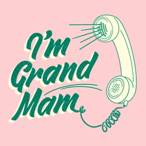 I'm Grand Mam by Kevin Twomey and PJ Kirby