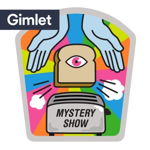 Mystery Show by Gimlet