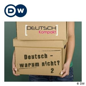 Deutsch - warum nicht? Series 2 | Learning German | Deutsche Welle by DW.COM | Deutsche Welle