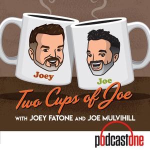 Two Cups Of Joe with Joey Fatone & Joe Mulvihill by PodcastOne