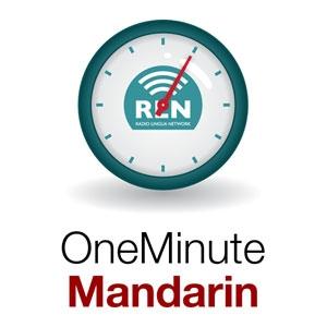 One Minute Mandarin by Radio Lingua Network