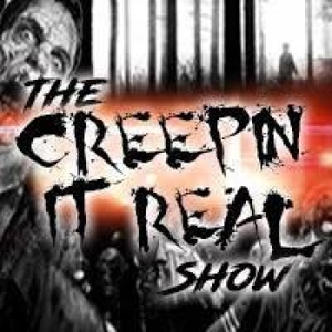 The Creepin' It Real Show: Horror, Paranormal & True Crime by Paranormal | Comedy | Horror | Supernatural | Lore | Stranger Things | Black Mirror | True Crime | Legends | Haunted | Conspiracies | UFO | Aliens | Mystery | Unexplained