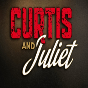 Curtis & Juliet Podcast by Curtis & Juliet