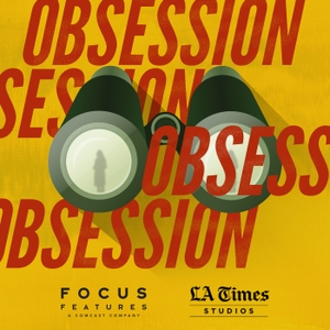 Obsession by Focus Features   L.A. Times Studios