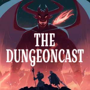 The Dungeoncast by The Dungeoncast