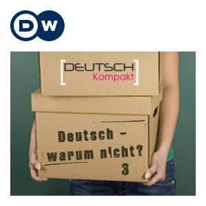Deutsch - warum nicht? Series 3 | Learning German | Deutsche Welle by DW.COM | Deutsche Welle