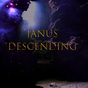Janus Descending by No Such Thing Productions