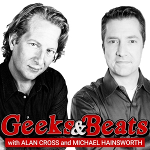 Geeks and Beats by Alan Cross and Michael Hainsworth