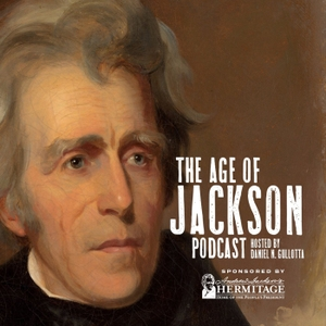The Age of Jackson Podcast by Daniel Gullotta