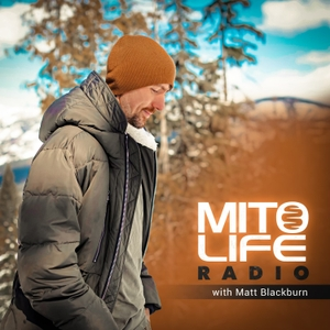 Mitolife Radio by Matt Blackburn
