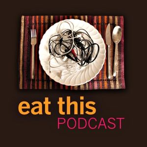 Eat This Podcast by Jeremy Cherfas