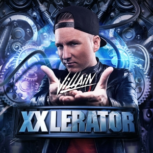 XXlerator - by Villain by XXlerator