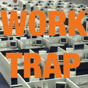 Work Trap by Work Trap