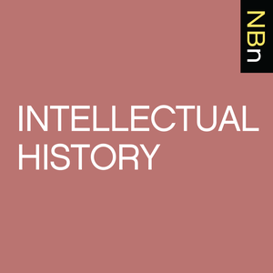 New Books in Intellectual History by Marshall Poe