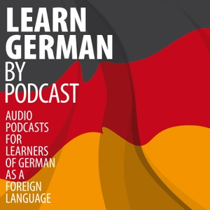 Learn German by Podcast by Plus Publications