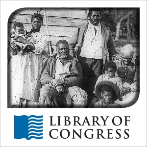 Voices from the Days of Slavery: Stories, Songs and Memories by Library of Congress