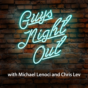 Guys Night Out by Michael Lenoci & Chris Lev