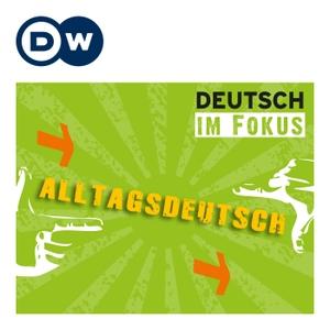 Deutsche im Alltag - Alltagsdeutsch | Deutsch Lernen | Deutsche Welle by DW.COM | Deutsche Welle
