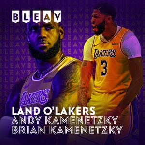 The Land O'Lakers Podcast by the Kamenetzky Brothers by Kamenetzky Brothers