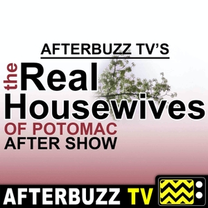 The Real Housewives of Potomac Podcast by AfterBuzz TV
